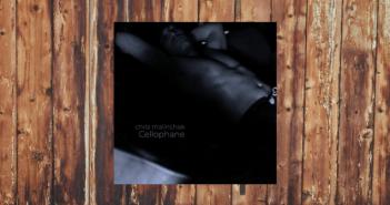 Chris Malinchak, Cellophane, So Good To Me