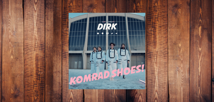 Dirk., Komrad Shoes