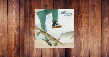 alt-J, U&ME, The Dream
